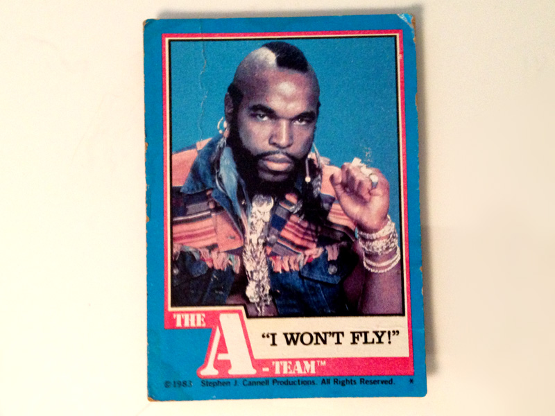 B.A.'s fear has it's own trading card
